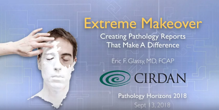 Extreme Makeover: Creating Pathology Reports that Make a Difference